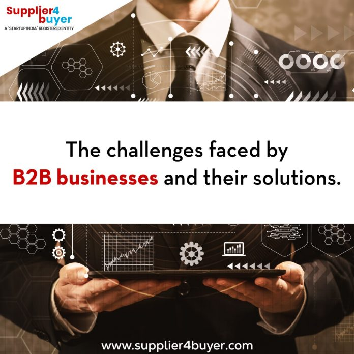 Challenges faced by B2B business & their solutions